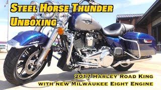Unboxing 2017 Harley Davidson Road King - New 107 Cubic Inch Milwaukee Eight Engine