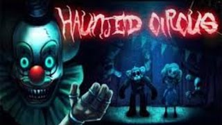 Giải trí game kinh dị: Rạp xiếc ma Haunted Circus [Stream on Android]