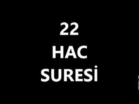 22 HAC SURESİ