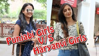 Who's More Bold Girl? Punjabi Girls or Haryanvi Girls | #The HunGama Films