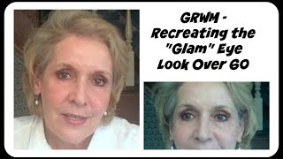 "GRWM~ Trying to Recreate The ""Glam"" Eye Look ~ At 63"