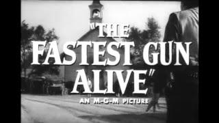 The Fastest Gun Alive (1956) - Trailer