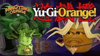 Annoying Orange - Yu-Gi-Orange! (Yu-Gi-Oh! Parody)