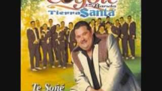 TE SONE EL COYOTE Y SU BANDA TIERRA SANTA