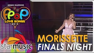 Morissette - Himig Handog P-Pop Love Songs 2016 Finals Night