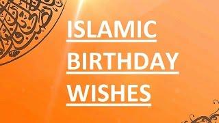 Islamic Birthday Wishes   Birthday wishes for Muslim friends