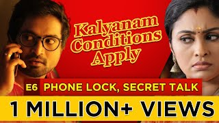 Kalyanam Conditions Apply | Episode 6 - 'Phone Lock, Secret Talk' | Mirchi Senthil & Sreeja
