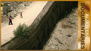 The US-Mexican Border - Walls of Shame - Featured Documentary