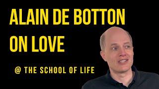 Alain de Botton on Love