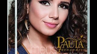 CÉU VERMELHO - PAULA FERNANDES  (Áudio Oficial) - CD Meus Encantos