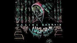 Waking Android - Adrenochrome (Belfast rap / hip-hop)