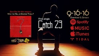 DEHH presents: Who the hell is Damone Tyrell? | Catch 23