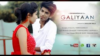 HEARTLESS | LOVE |  GALIIYA 2 | VIDEO SONG | SHORTFILM