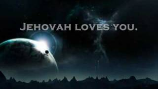 Jehovah loves you !.mp4
