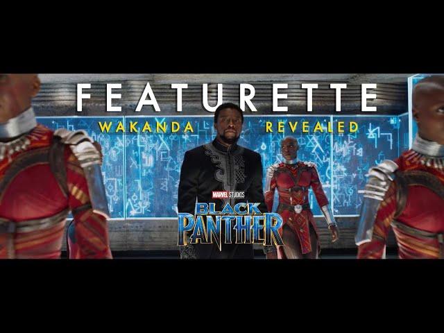 Marvel Studios' Black Panther - Wakanda Revealed Featurette