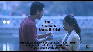 Bangla new Short Film 2017 (Time) Director: Salahuddin Nehal
