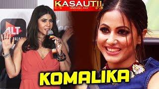 Ekta Kapoor FINALLY Reveals Who Is KOMALIKA In Kasauti Zindagi Kay 2