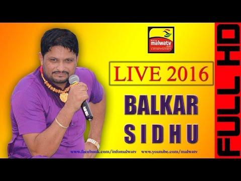 BALKAR SIDHU | LIVE VIDEO at KISHANPUR KALAN (Moga) Mela Baba Basant Ali Shah - 2016 HD Part Last