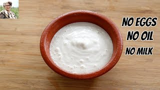 Oil Free & Eggless Mayonnaise In 1 Minute - How To Make Homemade Mayonnaise In A Mixie/Mixer Grinder