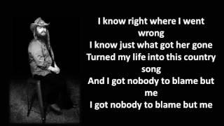 Chris Stapleton  Nobody To Blame Lyrics