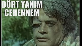Dört Yanım Cehennem - Eski Türk Filmi Tek Parça (Restorasyonlu)