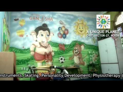 A Unique Planet - Day Care. Call 0120-4296948, 9211978783. Personality Development Noida