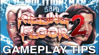 Killing Floor 2 Basics: How to play the Demolition Perk