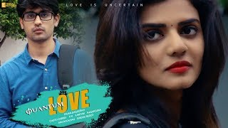 Quantum Love || Telugu Short film 2017 || Directed by Pavan Daggupati