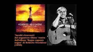 Incubi ricorrenti del sognatore Olsen - Roberto Vecchioni