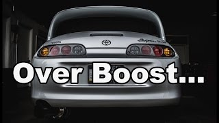 Over Boost In The Supra!!!