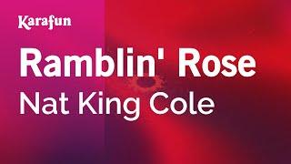 Karaoke Ramblin' Rose - Nat King Cole *