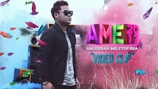 Muzik Video Anugerah MeleTOP Era 2017 - Syamel - #AME2017
