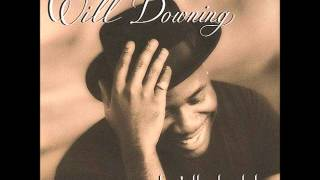 Will Downing – Do You Still Love Me