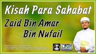Ustaz Nazmi Karim: Saidina Zaid Bin Ammar