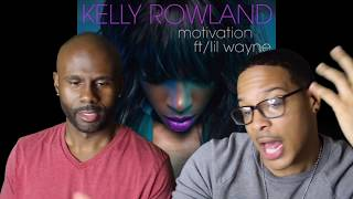 Kelly Rowland- Motivation ft. Lil Wayne (REACTION/REVIEW!!!)