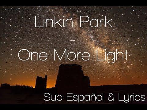 Lyrics Sub Español Linkin Park One More Light