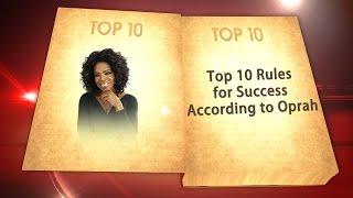 Top 10 Oprah Winfrey Rules For Success
