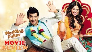 Wedding Pullav Full Movie Review | Anushka, Diganth, Karan V Grover, Sonali Sehgal