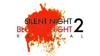 Silent Night, Bloody Night 2: Revival - Full Trailer