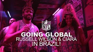 Russell Wilson & Ciara Explore Brazil! | Going Global