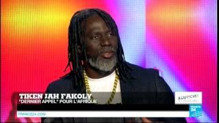 """Tiken Jah Fakoly sur France 24 : """"Aucun pays africain ne pourra s'en sortir tout seul"""""""