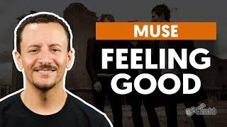 FEELING GOOD - Muse (aula de baixo)