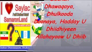 Heestii Dadkan Dhawaaqaya, Dhulkooda Doonaya iyo Codkii C/laahi Qarshe(AUN)