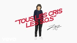 Zaz - Tous les cris les S.O.S – Balavoine(s) (audio)