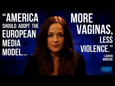 The Undercurrent:  More Vaginas, Less Violence