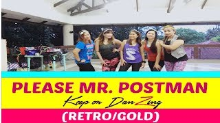 PLEASE MR POSTMAN BY THE CARPENTERS  COVER  NICOLE THERIUALT  ZUMBA®   RETRO  KEEP ON DANZING (KOD)