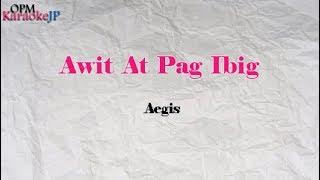 Awit At Pag Ibig (Karaoke) - Aegis