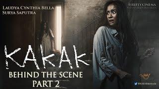 KAKAK Behind The Scene Part 2