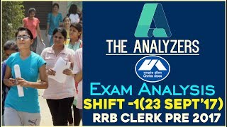 The Analyzers - Exam Analysis Of IBPS RRB CLERK PRE 2017 (Shift -1)  With Questions