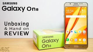 Samsung GALAXY On8 Unboxing & Hands on Review 4K (ft. J7 2016)